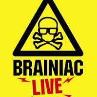 Brainiac Live! At Palace Theatre