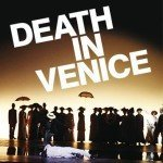 Death In Venice Live At The London Coliseum